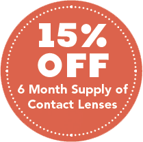 15% off 6 month supply of contact lenses