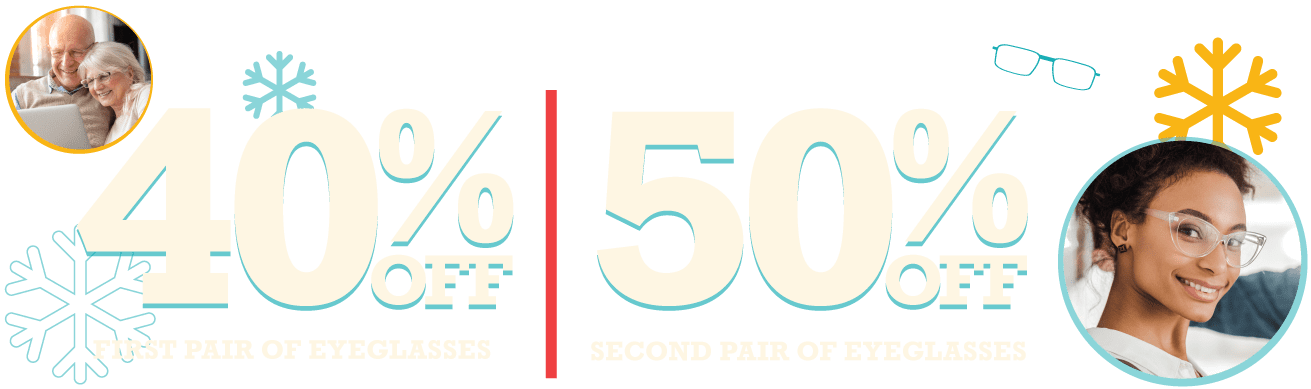 40% off first pair, 50% off second pair!